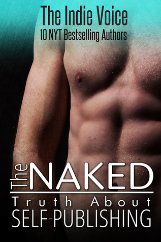 The Naked Truth About Self-Publishing (2000) by Jana Deleon