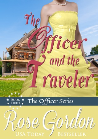 The Officer and the Traveler (Fort Gibson Officers, #3)