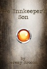 The Innkeeper's Son (The Harven Legacy, #1)
