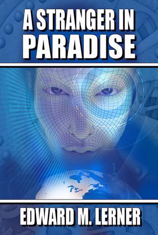 A Stranger in Paradise - Edward M. Lerner