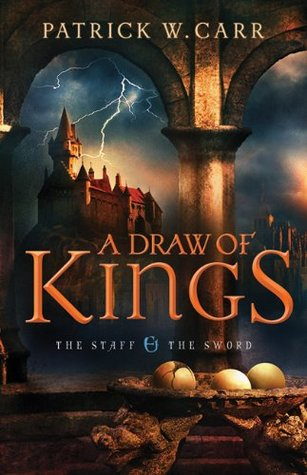 A Draw of Kings by Patrick W. Carr