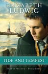 Tide and Tempest (Edge of Freedom, #3)