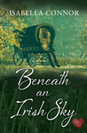 Beneath an Irish Sky (An Emerald Isle Romance, #1)