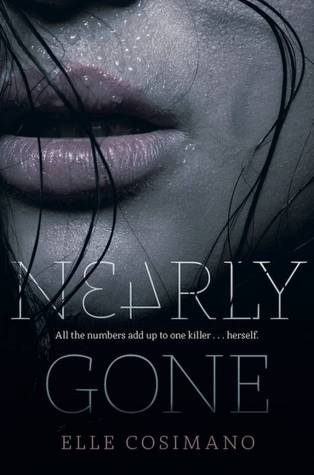 Nearly Gone (Nearly Gone #1) by Elle Cosimano | Review