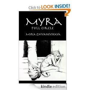 Myra - Full Circle Myra Zhivanevskaya