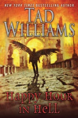 Happy Hour in Hell (Bobby Dollar #2)  - Tad Williams