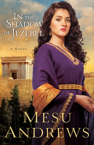 In the Shadow of Jezebel (Treasure of His Love)
