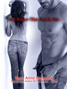 The Rocker That Needs Me (The Rocker, #3)