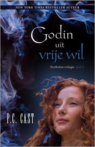 Godin uit vrije wil – P.C. Cast