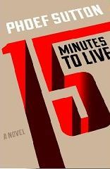 Fifteen Minutes to Live (2013)