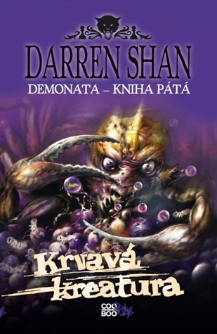 Krvavá kreatura (Demonata, #5)