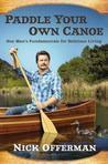Paddle Your Own Canoe: One Man