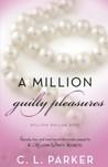 A Million Guilty Pleasures (Million Dollar Duet, #2)