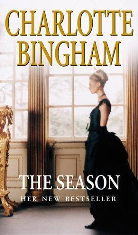 The Season (The Debutantes #2)  by  Charlotte Bingham