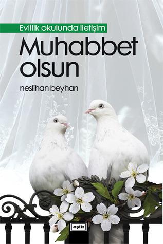 Muhabbet olsun  by  Neslihan Beyhan