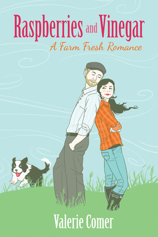 Raspberries and Vinegar (A Farm Fresh Romance, #1)