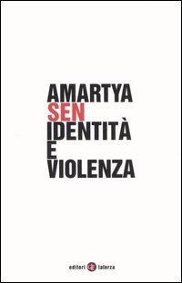 Identità e violenza  by  Amartya Sen