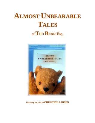 Almost Unbearable Tales (Small Folk Tales,#4) Christine   Larsen