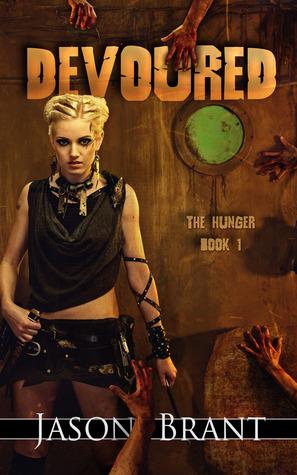 Devoured (The Hunger #1)  - Jason Brant