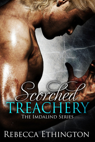 Scorched Treachery by Rebecca Ethington #BookReview