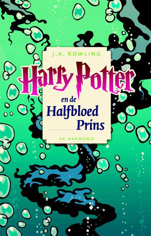 Harry Potter en de Halfbloed Prins (Harry Potter # 6)