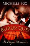 Burlesque! Le Cirque D'Amour