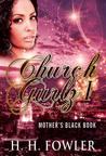 Mother's Black Book (Church Gurlz, #1)