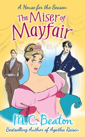 The Miser of Mayfair (A House for the Season #1)