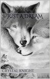 Just a Dream (Carolina Pack, #1)