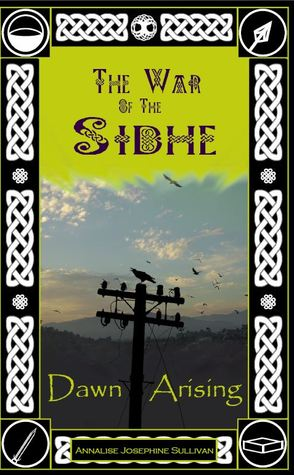 The War of the Sidhe: Dawn Arising