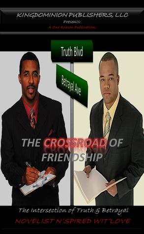 The Crossroad of Friendship  by  Nspired WitLove