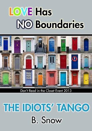 The Idiots' Tango (2013)
