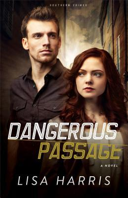 Dangerous Passage (Southern Crimes #1)