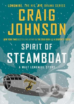 Book Review: Craig Johnson's Spirit of Steamboat