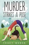 Murder Strikes a Pose (A Downward Dog Mystery #1)