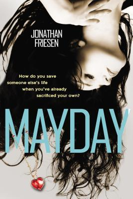 Student Review: Mayday by Jonathan Friesen