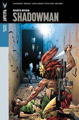 Valiant Masters: Shadowman Volume 1 - Spirits Within Hc
