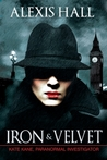 Iron & Velvet (Kate Kane, Paranormal Investigator, #1)