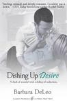 Dishing Up Desire (Entangled Indulgence)