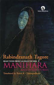 Selections from Galpaguchchha 2: Manihara and Other Stories Rabindranath Tagore