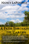 A Path Through the Garden (Nardi Point, #2)