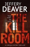 The Kill Room (Lincoln Rhyme, #10)
