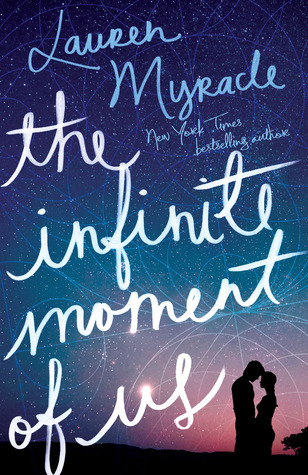 Book Review: The Infinite Moment of Us by Lauren Myracle