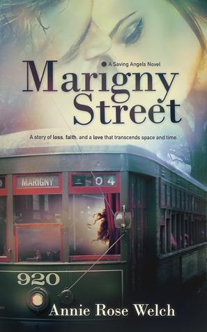 Marigny Street (Saving Angels Series, #1)