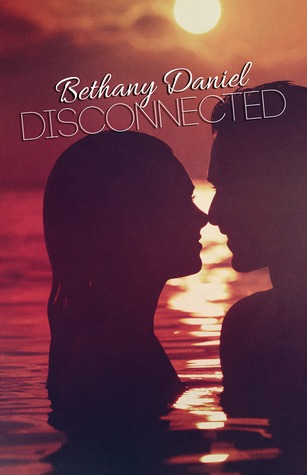 Disconnected (Connected #2)  by  Bethany Daniel