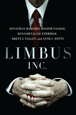 Limbus, Inc. (Limbus, Inc #1)  - Jonathan Mayberry, Joseph Nassise, Brett J. Talley, Benjamin Kane Ethridge