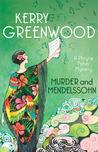 Murder and Mendelssohn (Phryne Fisher #20)