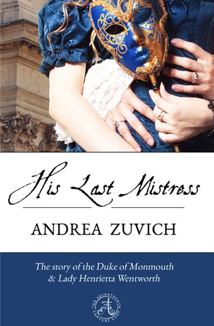 His Last Mistress by Andrea Zuvich