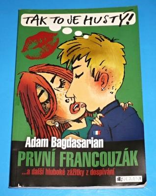 První francouzák a další hluboké zážitky z dospívání Adam Bagdasarian