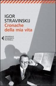 Cronache della mia vita  by  Igor Stravinskij